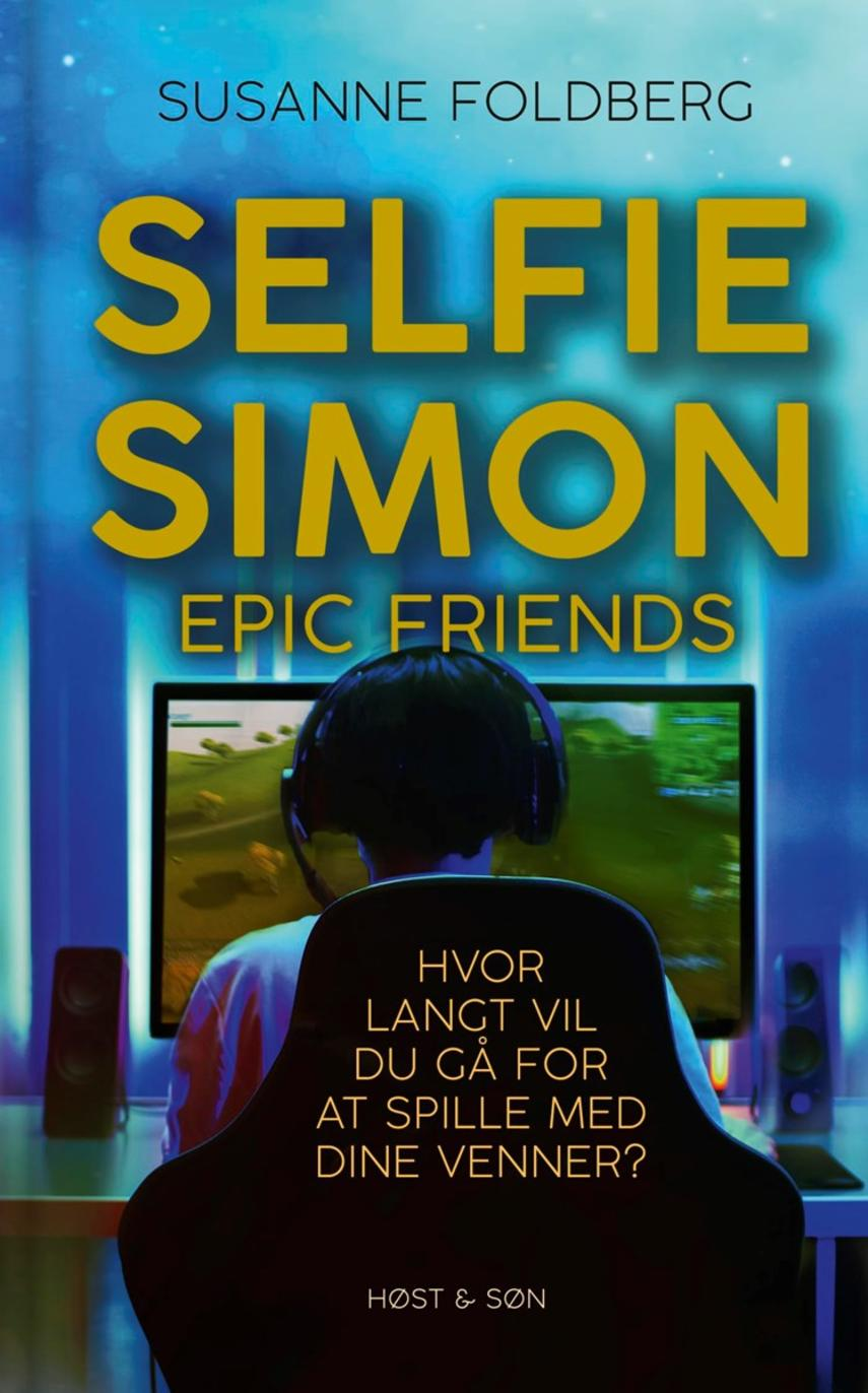 Susanne Foldberg (f. 1970): Selfie Simon epic friends