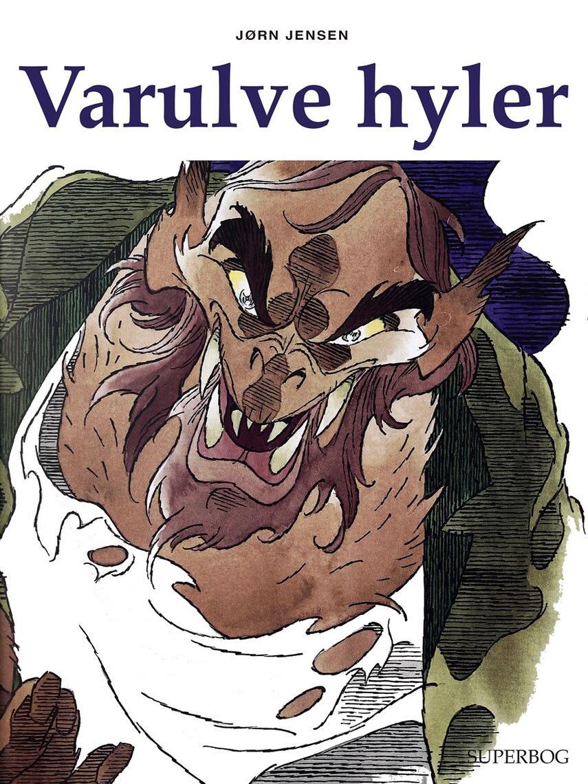 Jørn Jensen (f. 1946): Varulve hyler