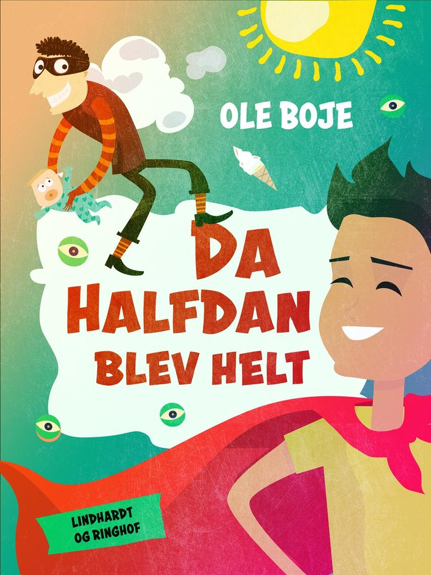 Ole Boje: Da Halfdan blev helt