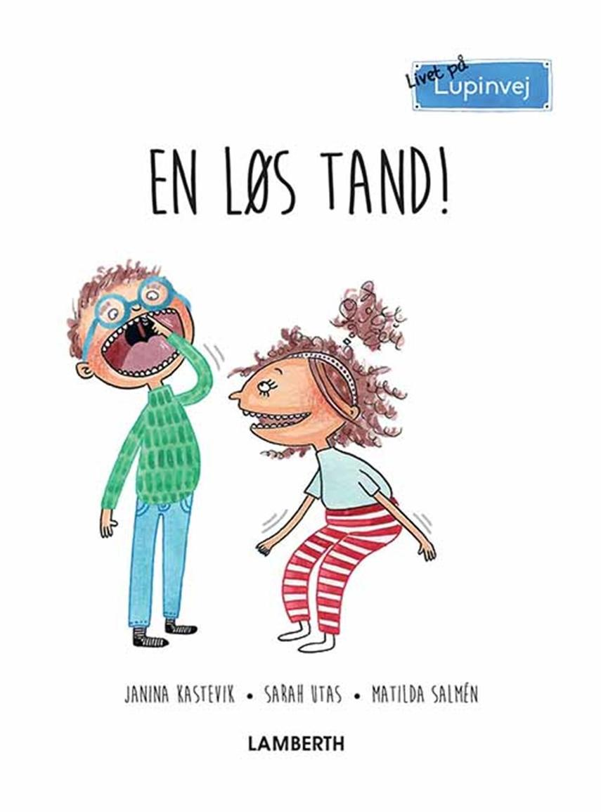 Janina Kastevik: En løs tand!