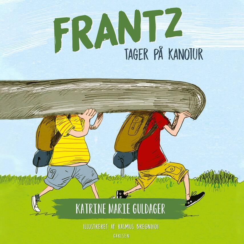 Katrine Marie Guldager: Frantz tager på kanotur