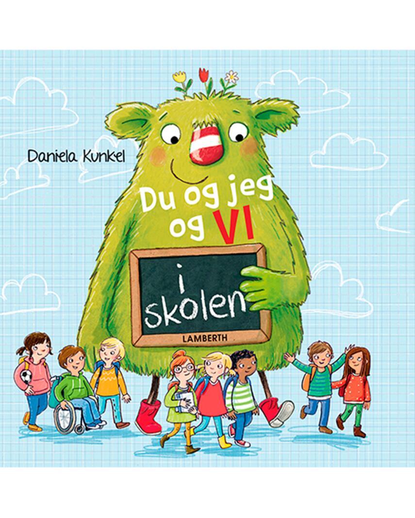 Daniela Kunkel: Du og jeg og VI - i skolen