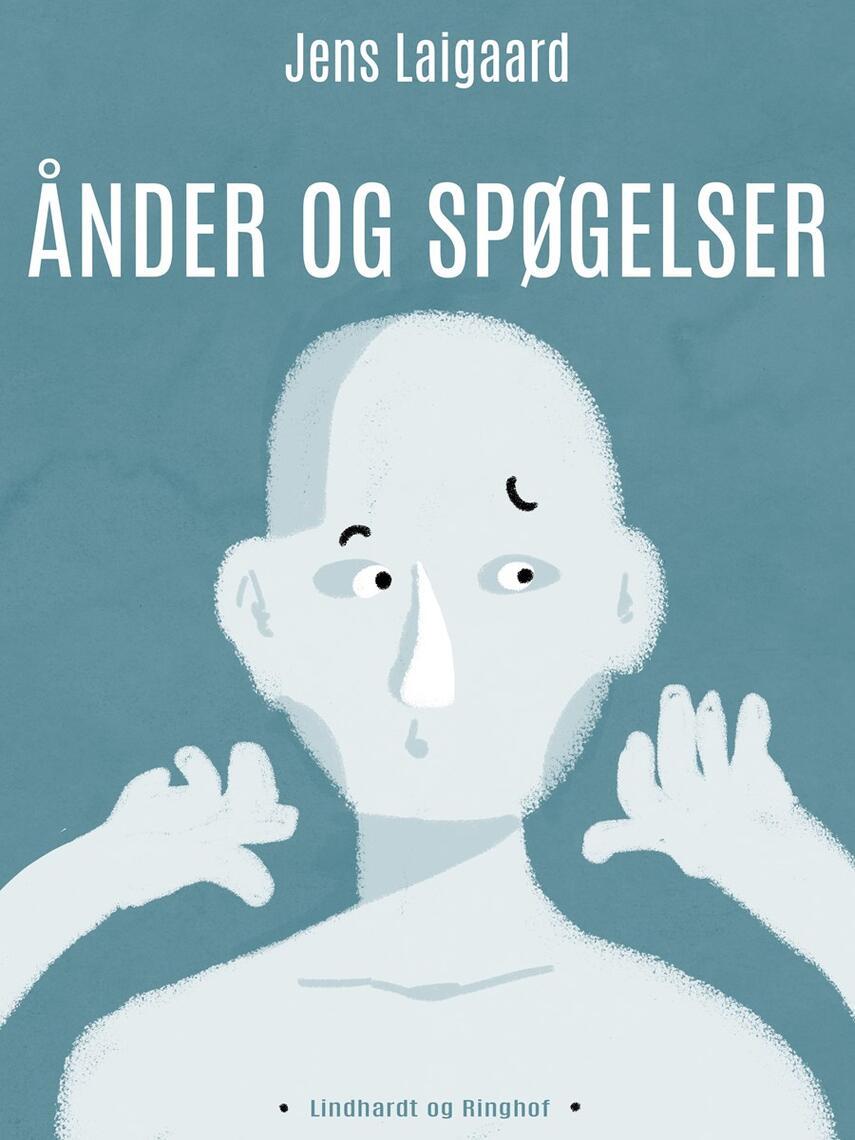 Jens Laigaard: Ånder og spøgelser