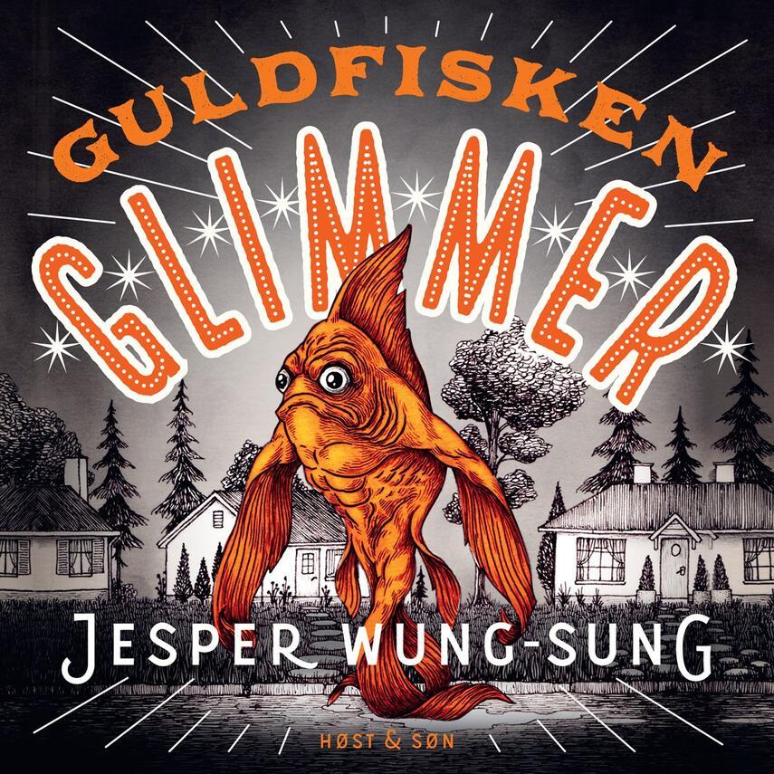 Jesper Wung-Sung: Guldfisken Glimmer