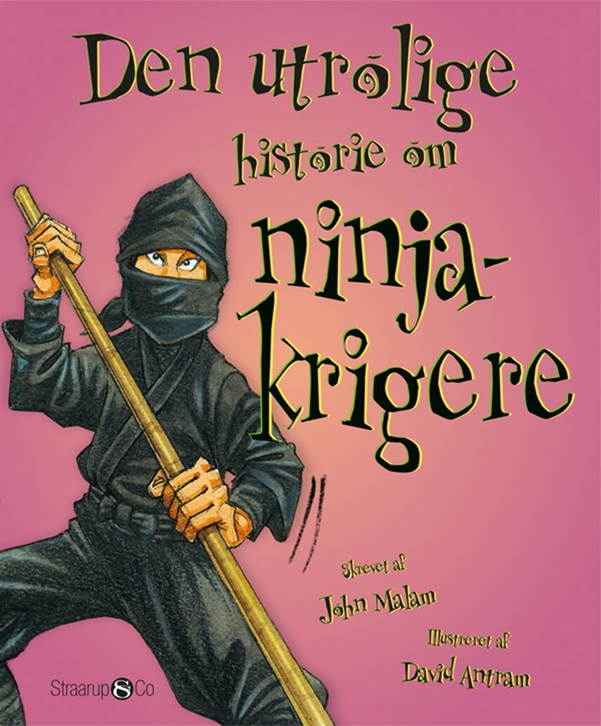 John Malam: Den utrolige historie om ninjakrigere