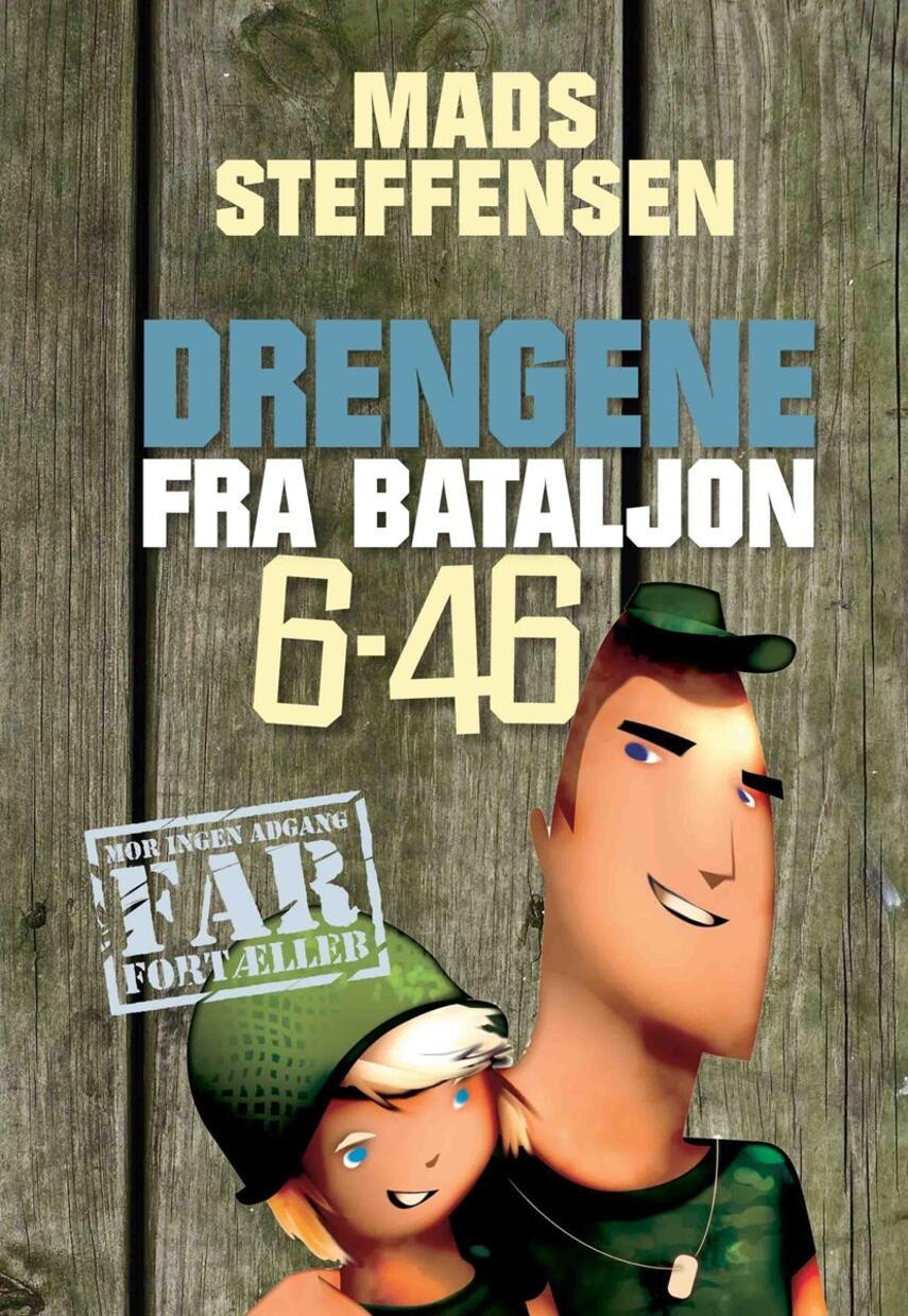 Mads Steffensen: Drengene fra bataljon 6-46