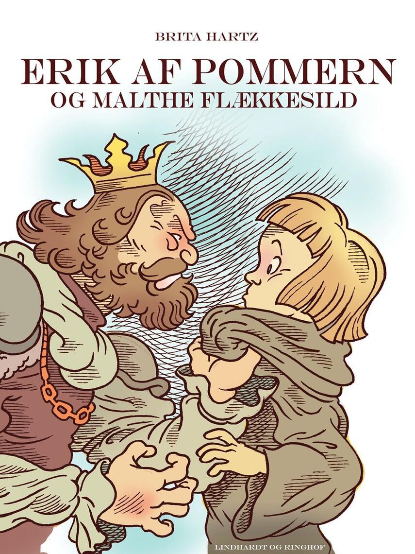 Brita Hartz: Erik af Pommern - og Malte Flækkesild