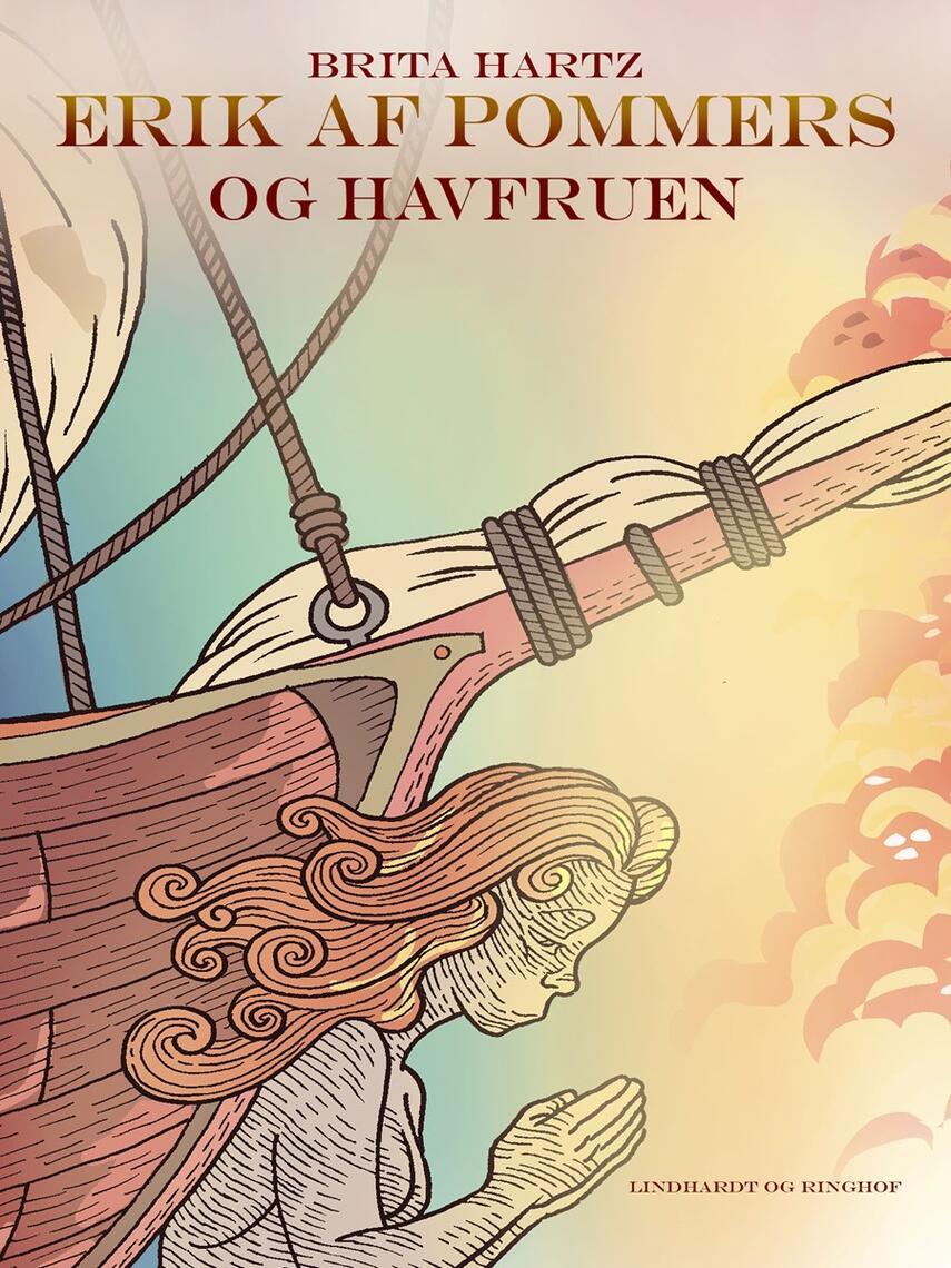 Brita Hartz: Erik af Pommern - og havfruen