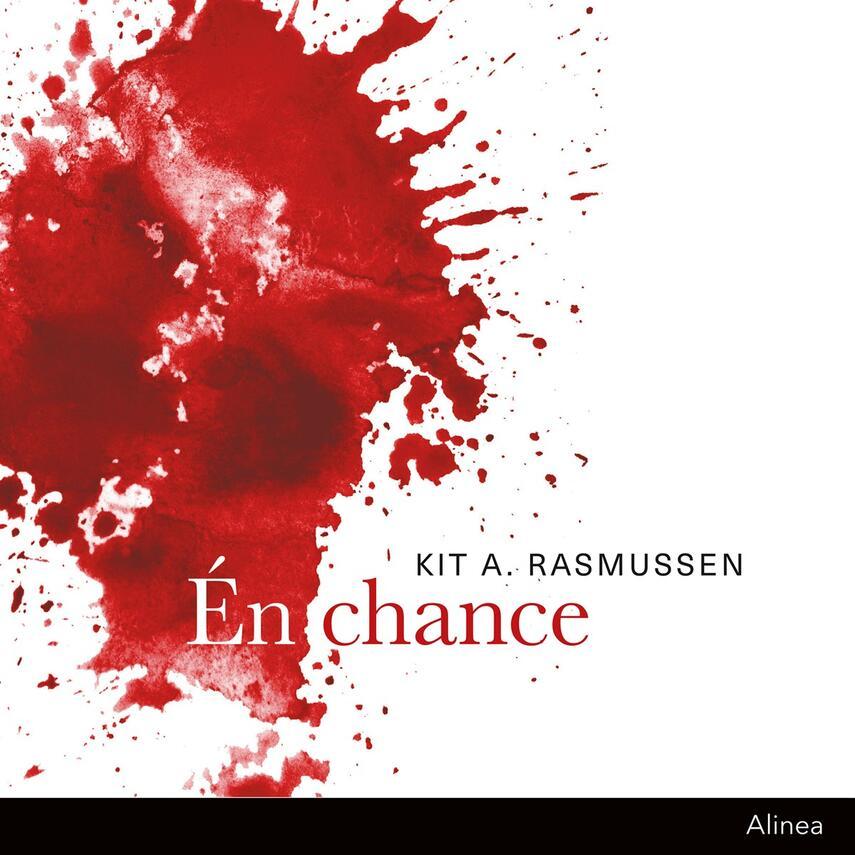 Kit A. Rasmussen: Én chance