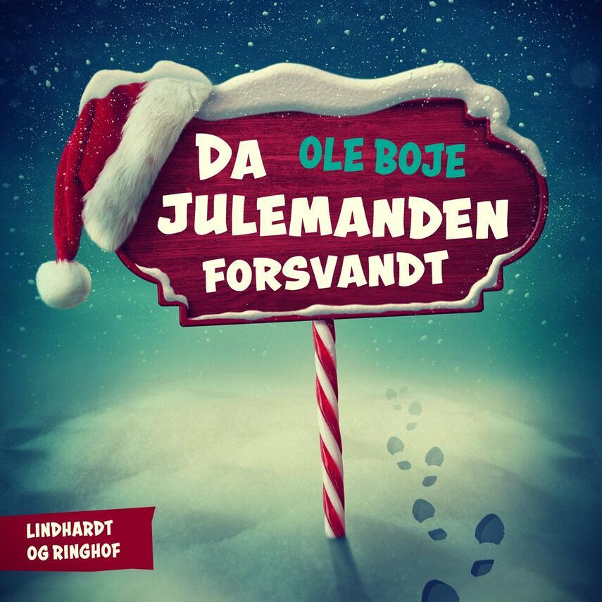 Ole Boje: Da julemanden forsvandt