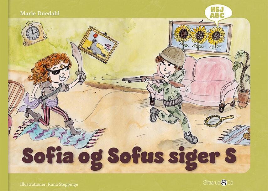 Marie Duedahl, Runa Steppinge: Sofia og Sofus siger S