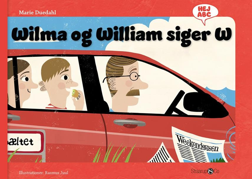 Marie Duedahl, Rasmus Juul: Wilma og William siger W