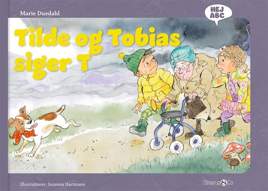 Marie Duedahl, Susanna Hartmann: Tilde og Tobias siger T