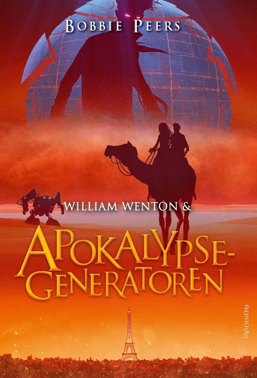 Bobbie Peers: William Wenton & apokalypsegeneratoren