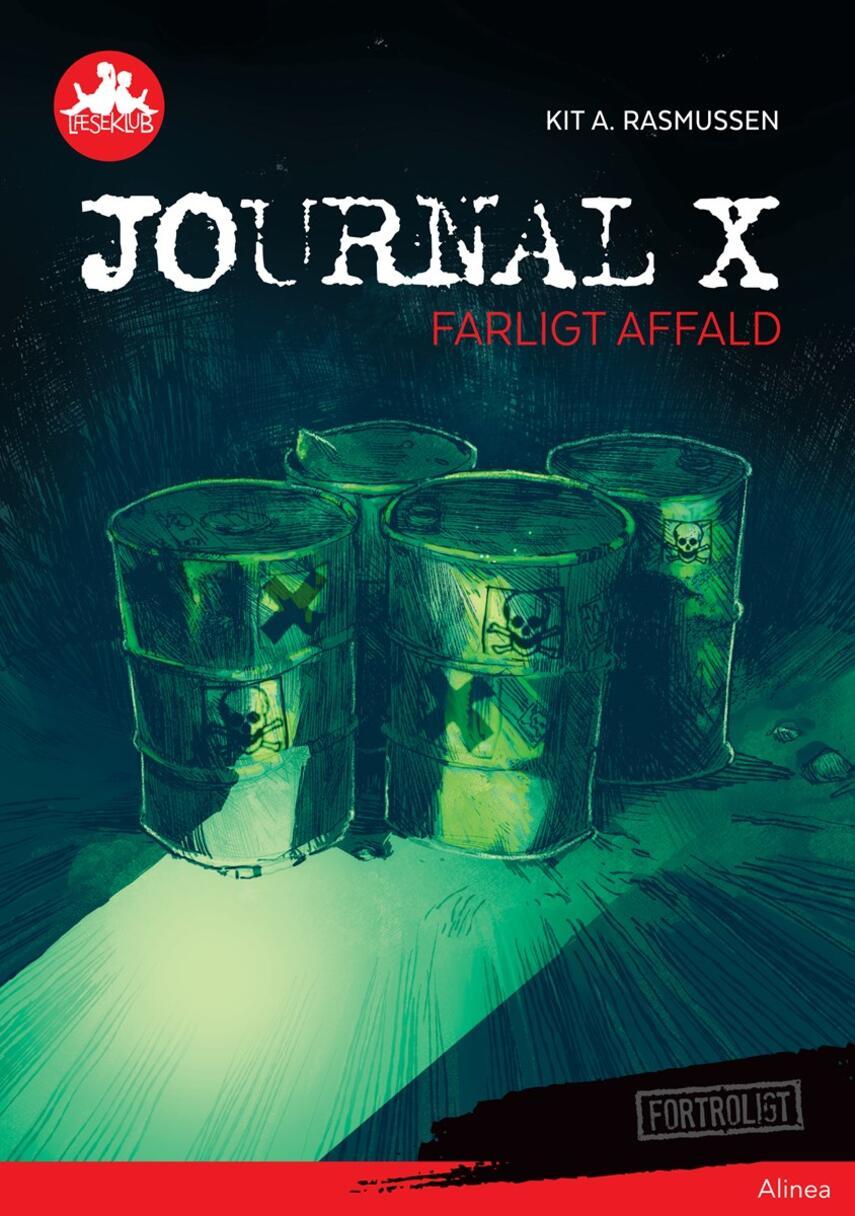 Kit A. Rasmussen: Journal X - farligt affald