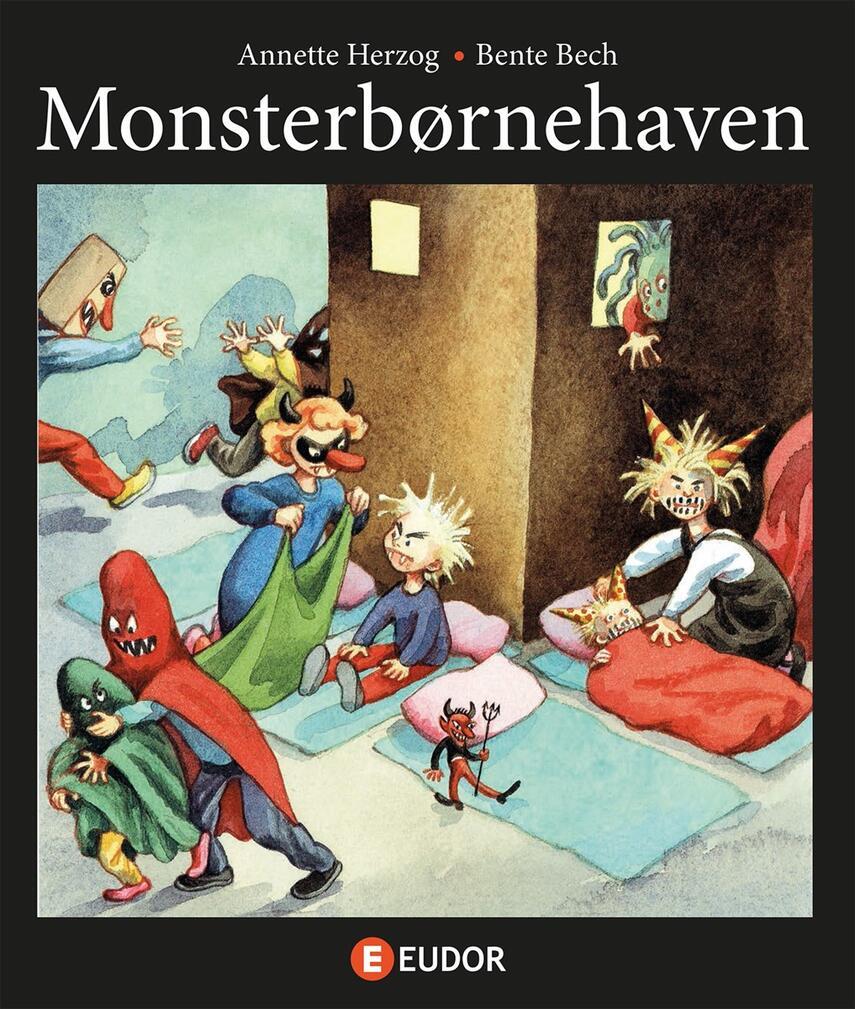 Annette Herzog, Bente Bech: Monsterbørnehaven