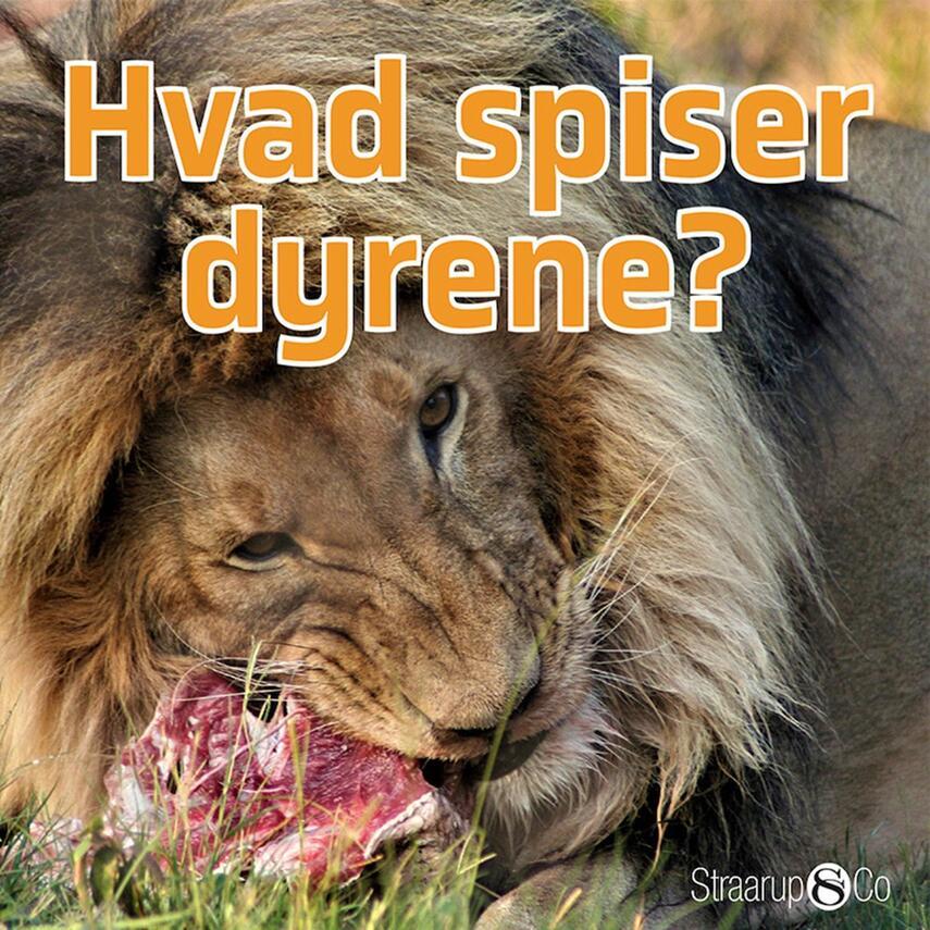 Marianne Randel Søndergaard: Hvad spiser dyrene?