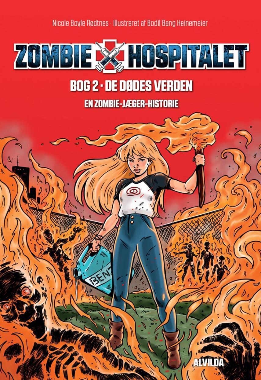 Nicole Boyle Rødtnes: De dødes verden : en zombie-jæger historie