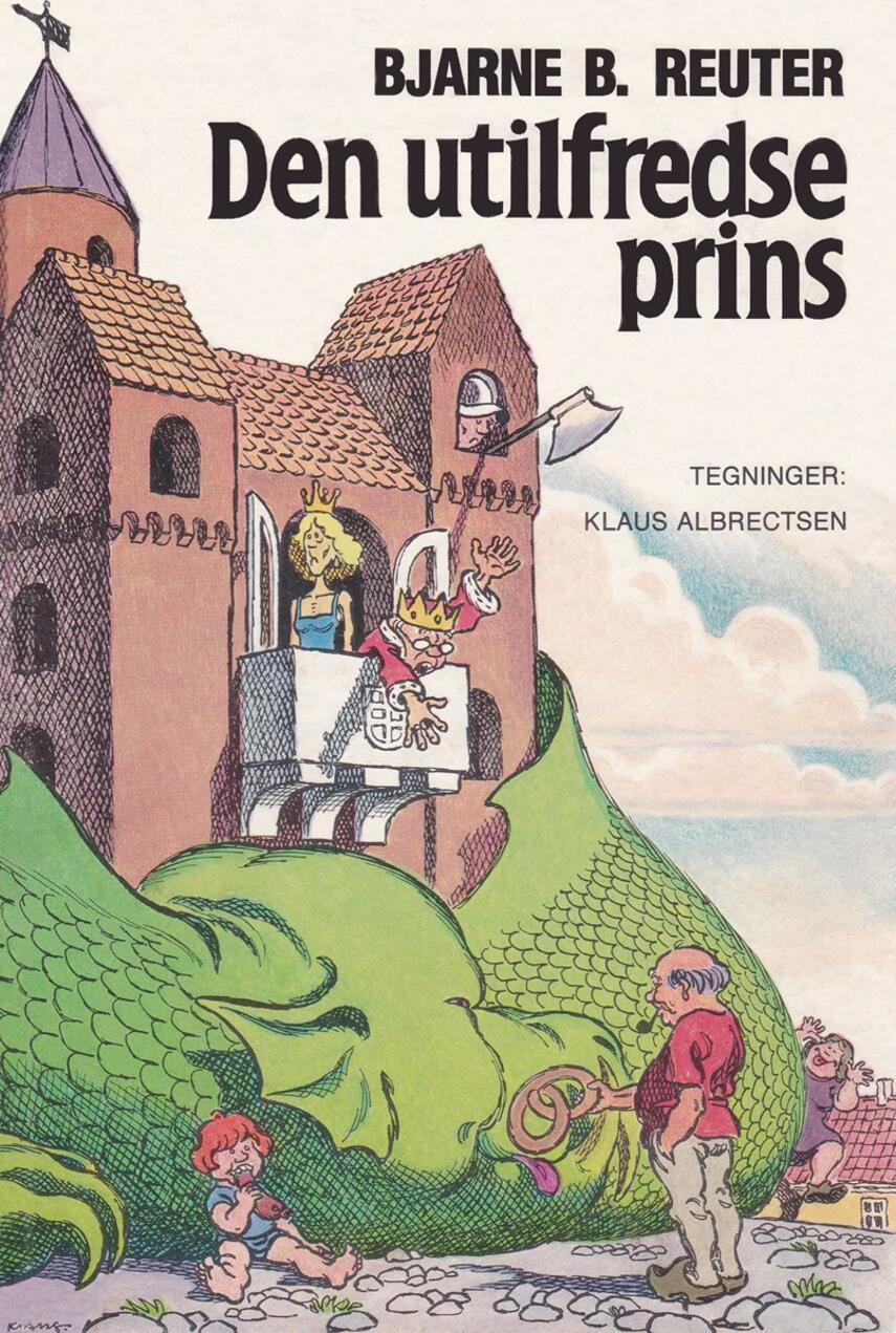 Bjarne Reuter: Den utilfredse prins