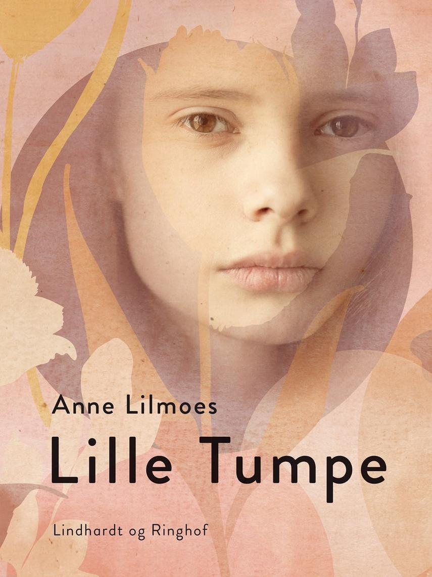 Anne Lilmoes: Lille tumpe : dokumentarroman
