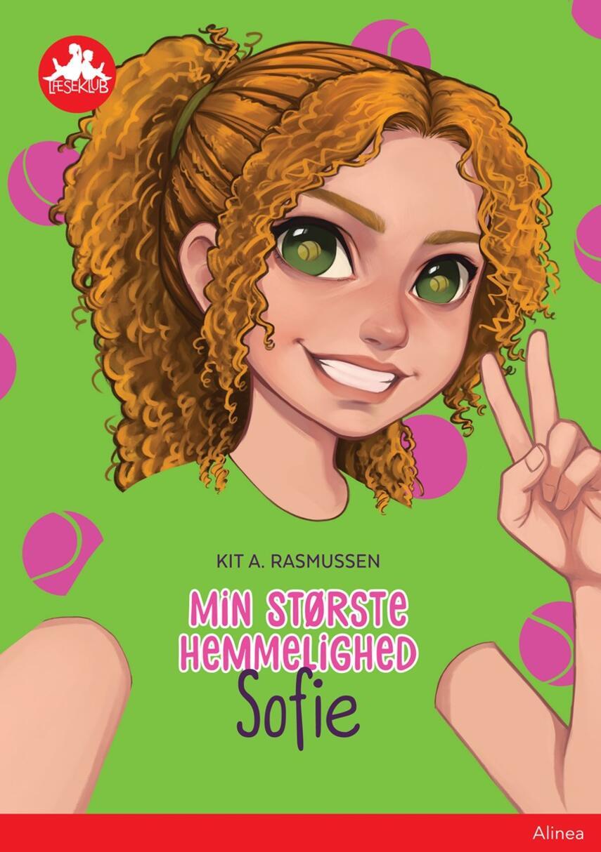 Kit A. Rasmussen: Min største hemmelighed - Sofie