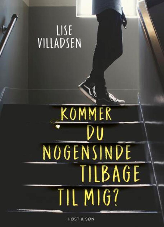 Lise Villadsen (f. 1985): Kommer du nogensinde tilbage til mig?