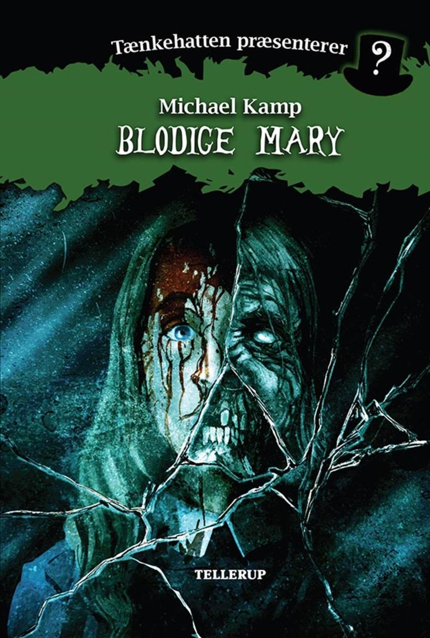 Michael Kamp (f. 1974): Blodige Mary