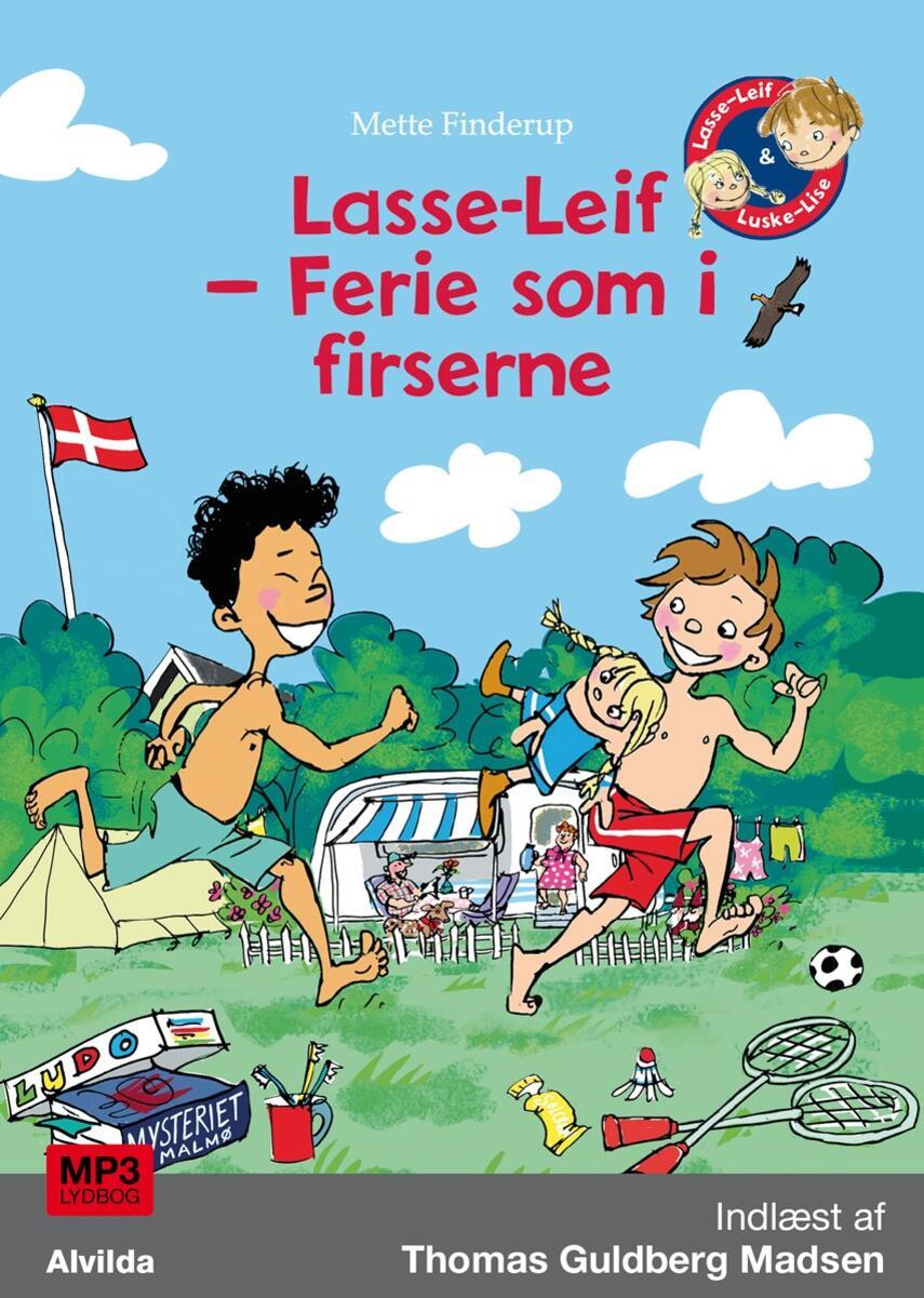Mette Finderup: Lasse-Leif - ferie som i firserne