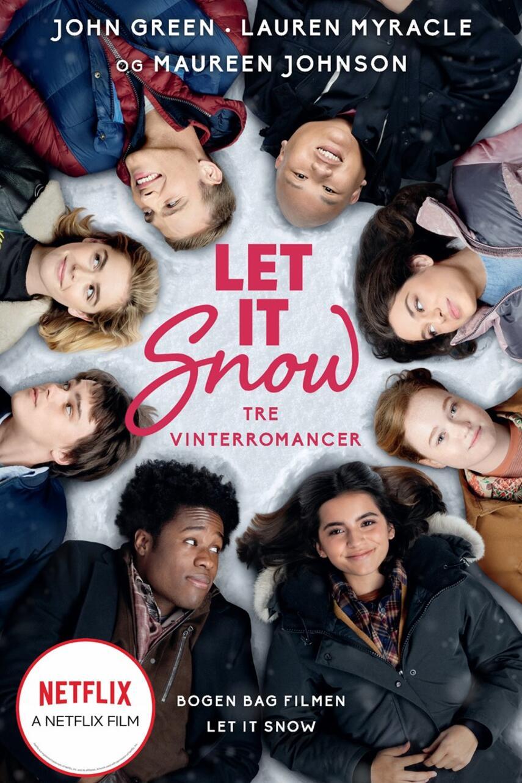 : Let it snow : tre eventyrlige juleromancer