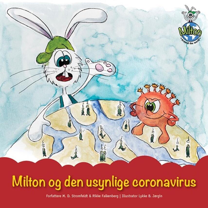 M. D. Stromfeldt, Rikke Falkenberg Kofoed: Milton og den usynlige coronavirus