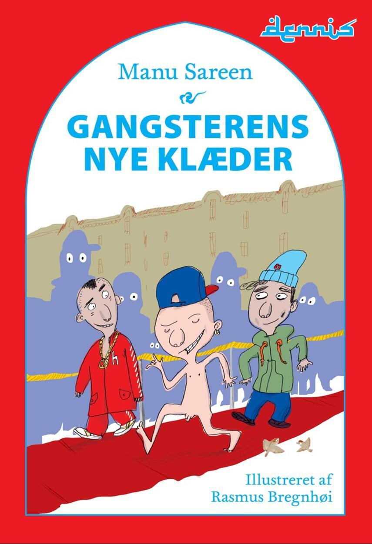 Manu Sareen, Rasmus Bregnhøi: Gangsterens nye klæder