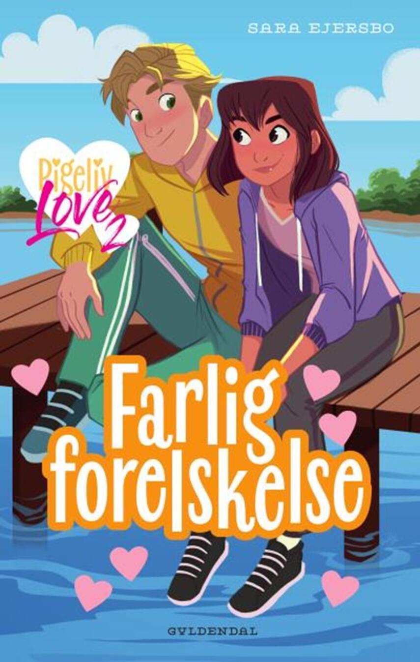 Sara Ejersbo: Farlig forelskelse