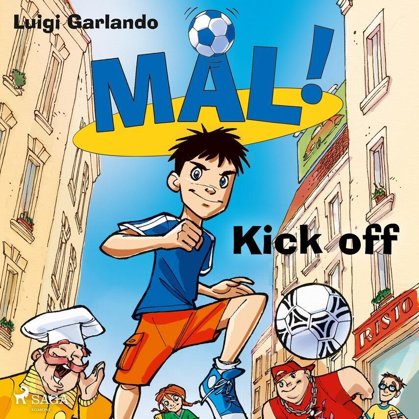 Luigi Garlando: Kick off