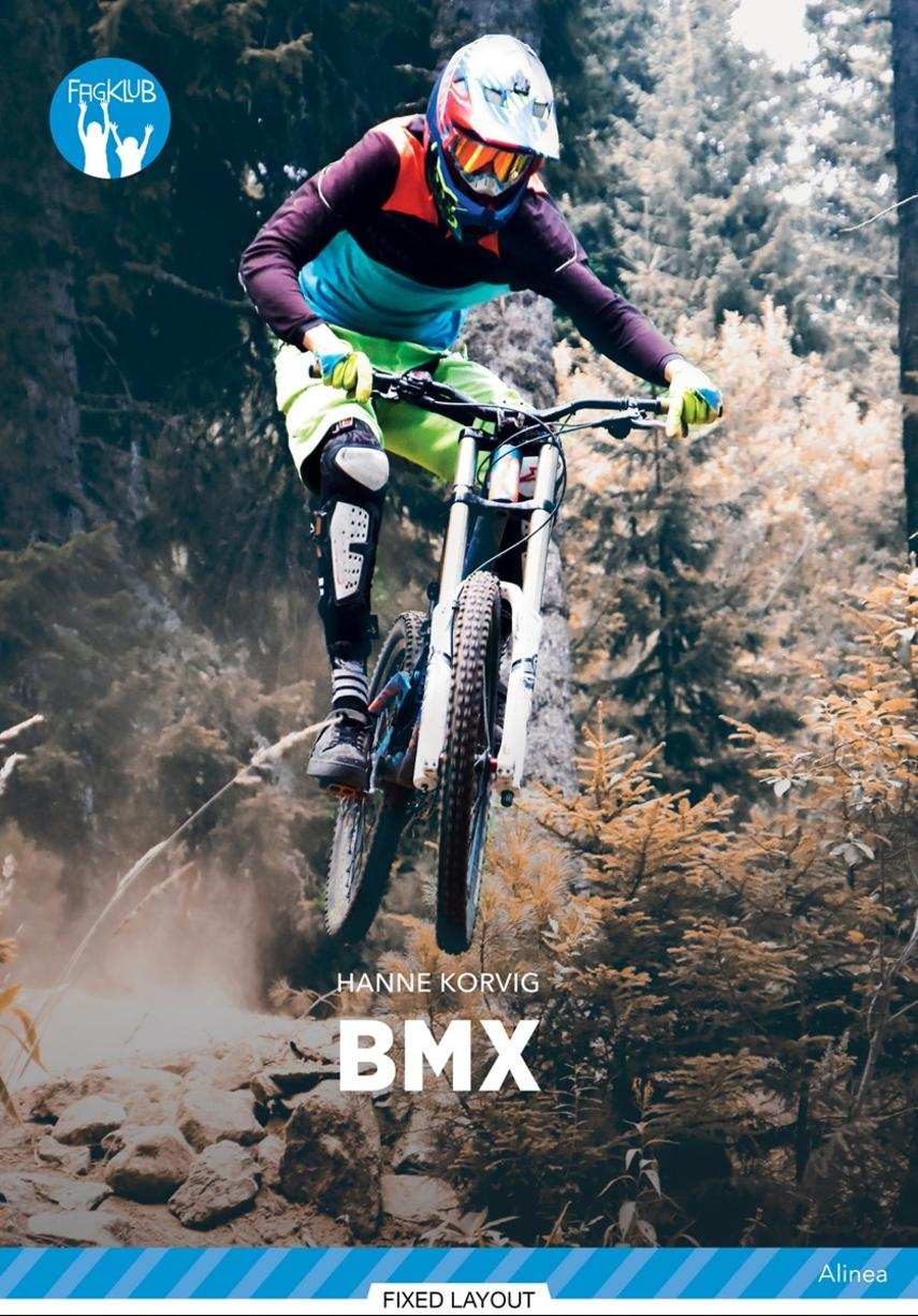 Hanne Korvig: BMX