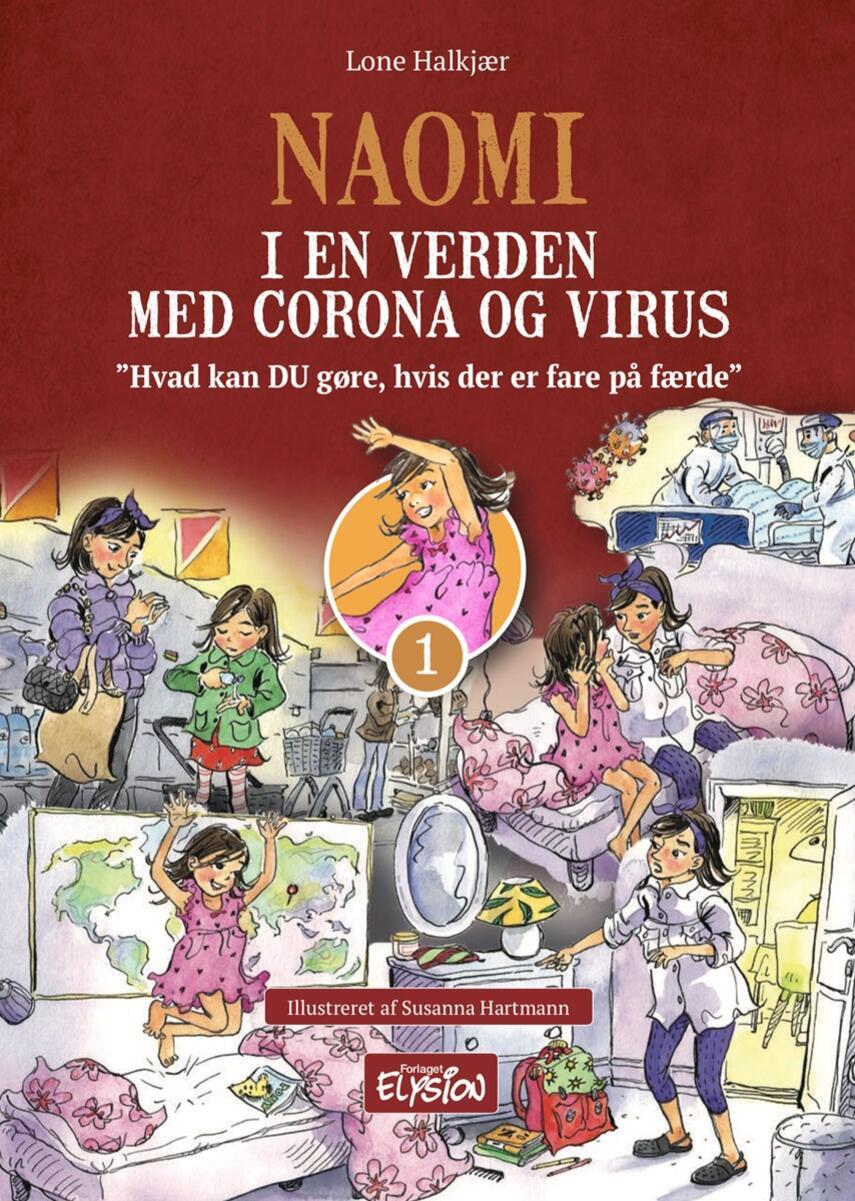 Lone Halkjær: Naomi i  en verden med corona og virus : hvad kan DU gøre, hvis der er fare på færde