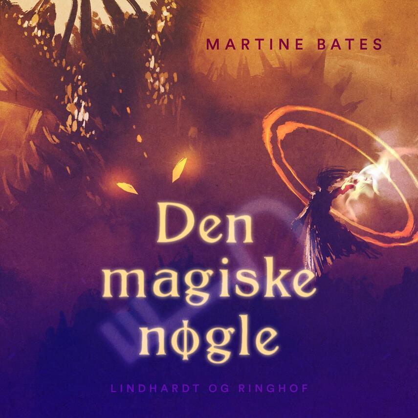 Martine Bates: Den magiske nøgle