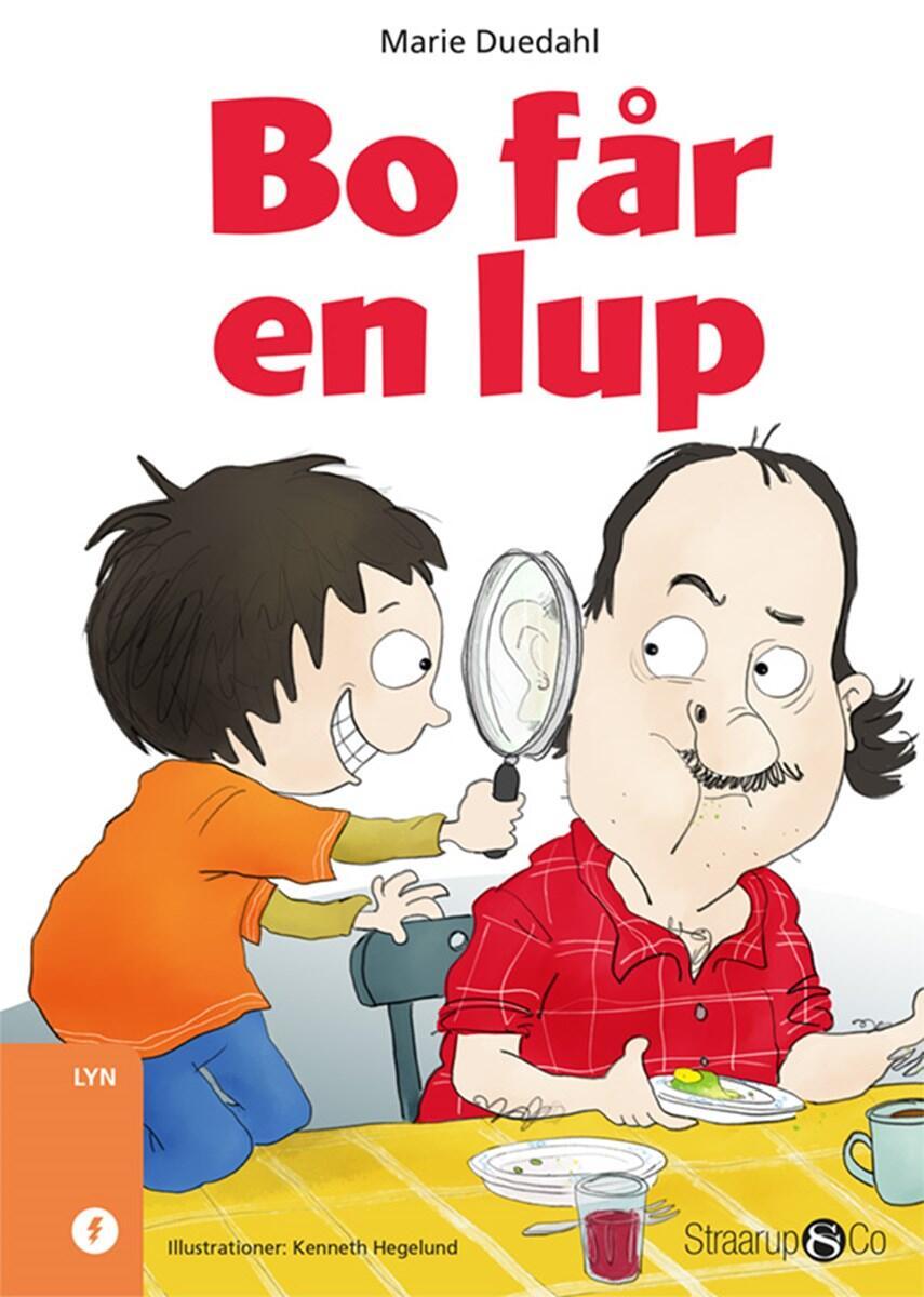 Marie Duedahl: Bo får en lup