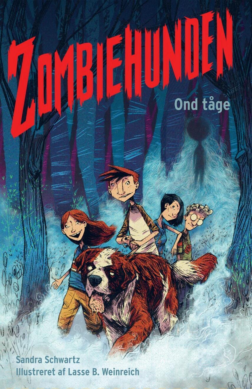 Sandra Schwartz: Zombiehunden - ond tåge