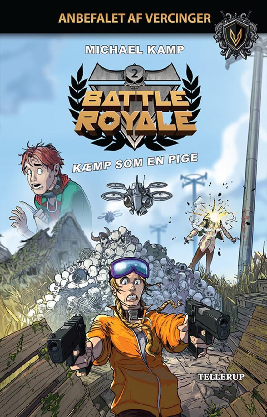 Michael Kamp (f. 1974): Battle royale - kæmp som en pige