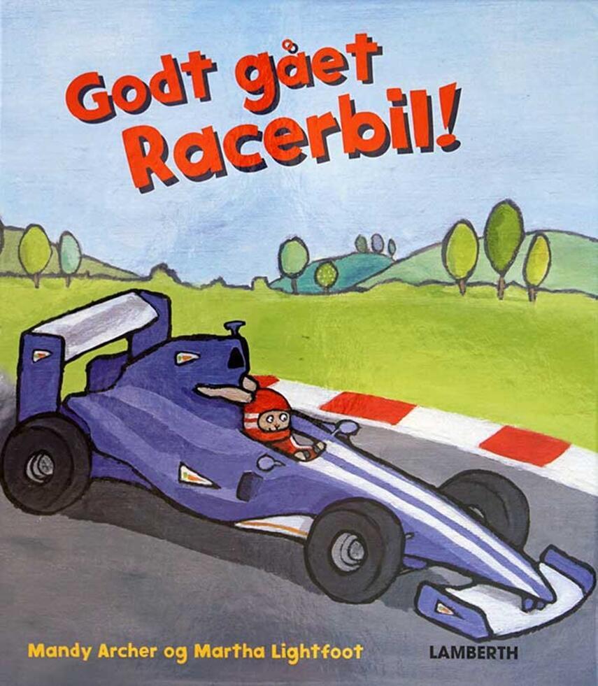Mandy Archer, Martha Lightfoot: Godt gået Racerbil