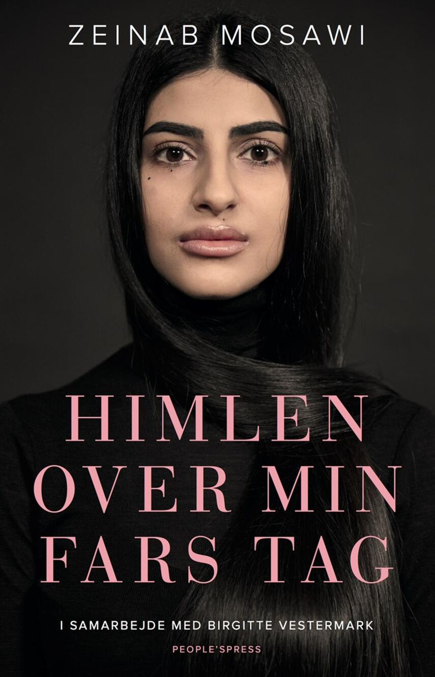 Zeinab Mosawi (f. 1995), Birgitte Vestermark: Himlen over min fars tag