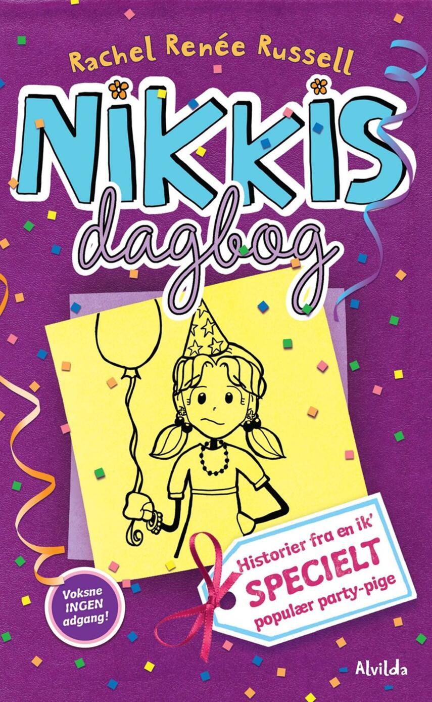 Rachel Renée Russell: Nikkis dagbog - historier fra en ik' specielt populær party-pige