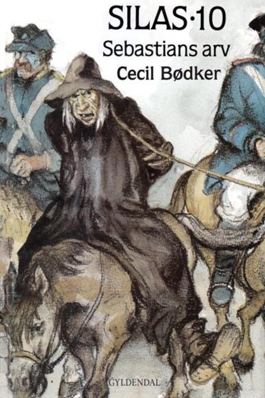 Cecil Bødker: Silas - Sebastians arv