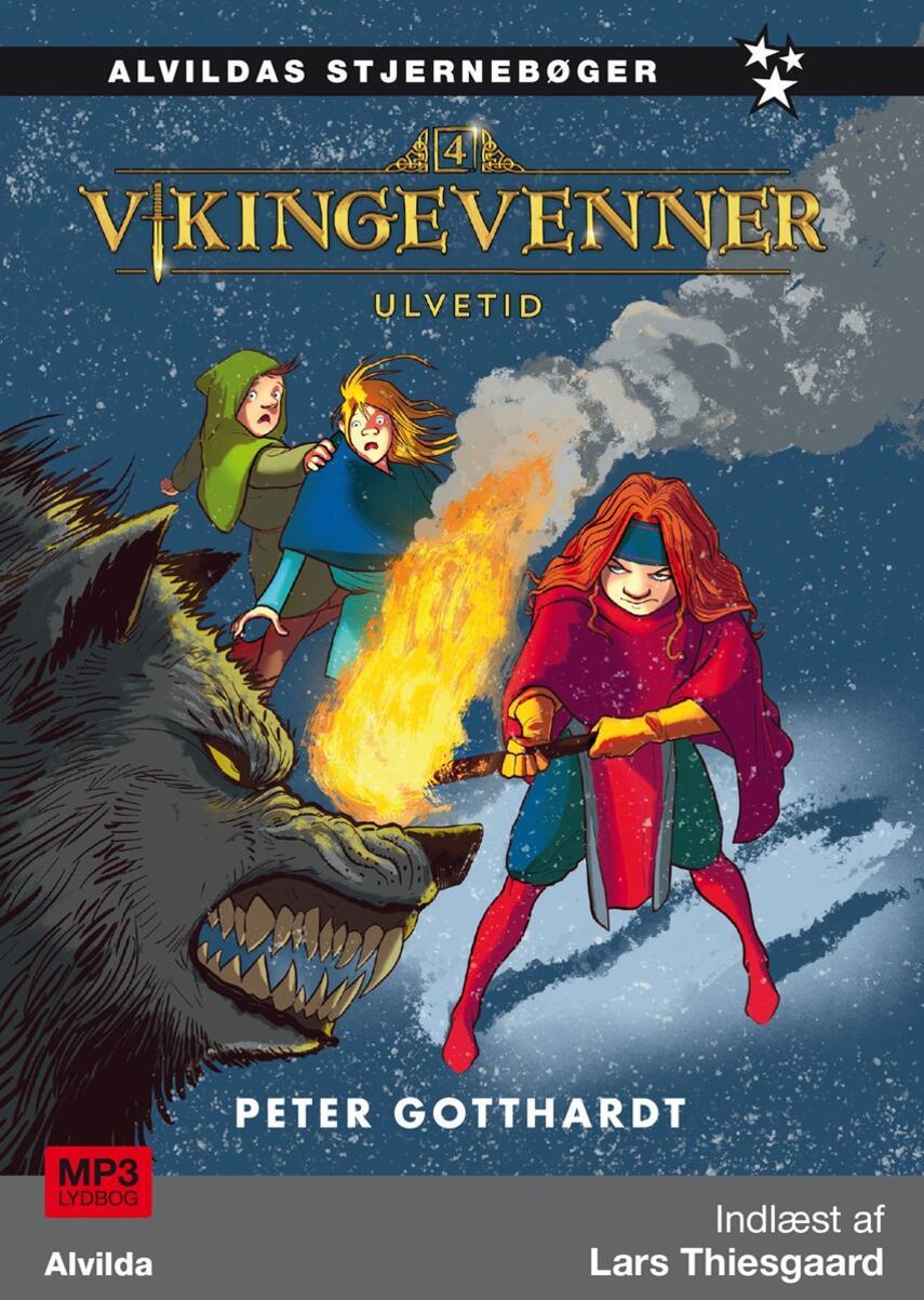Peter Gotthardt: Vikingevenner - ulvetid