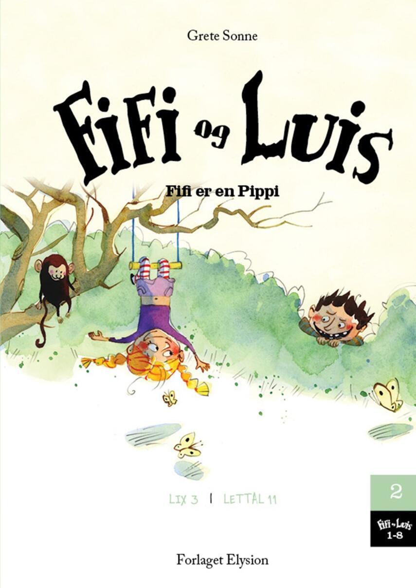 Grete Sonne (f. 1948): Fifi er en Pippi