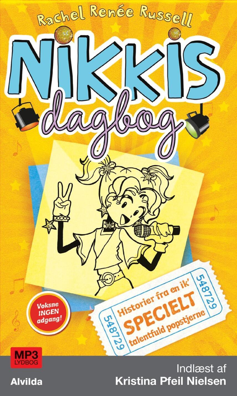 Rachel Renée Russell: Nikkis dagbog - historier fra en ik' specielt talentfuld popstjerne