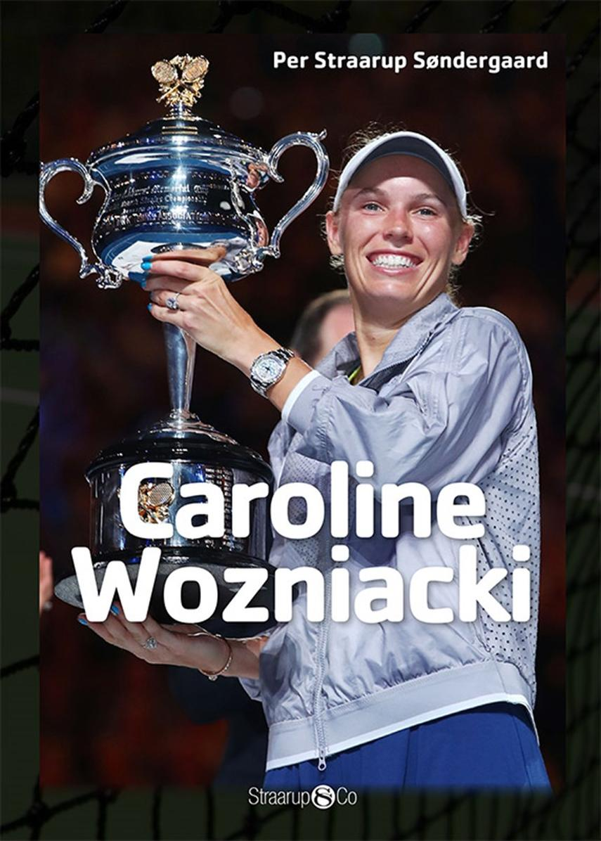 Per Straarup Søndergaard: Caroline Wozniacki