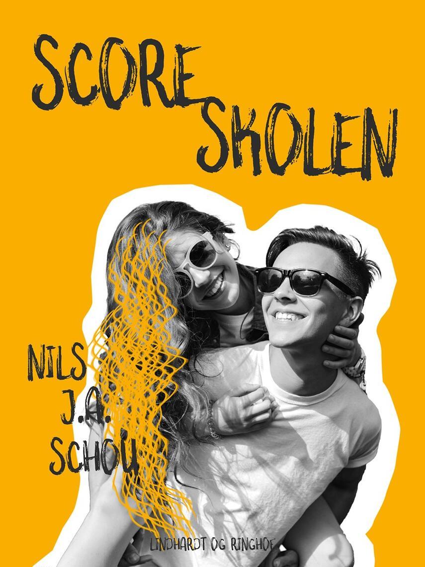 Nils J. A. Schou: Scoreskolen