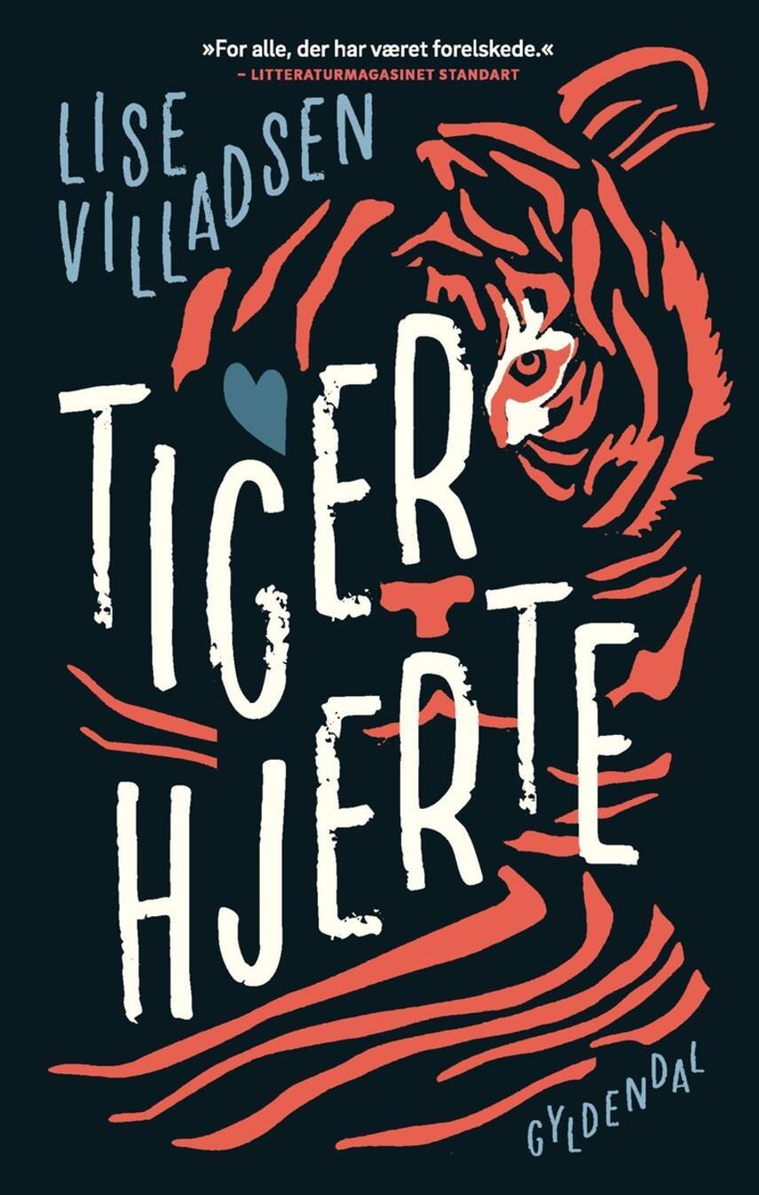 Lise Villadsen (f. 1985): Tigerhjerte