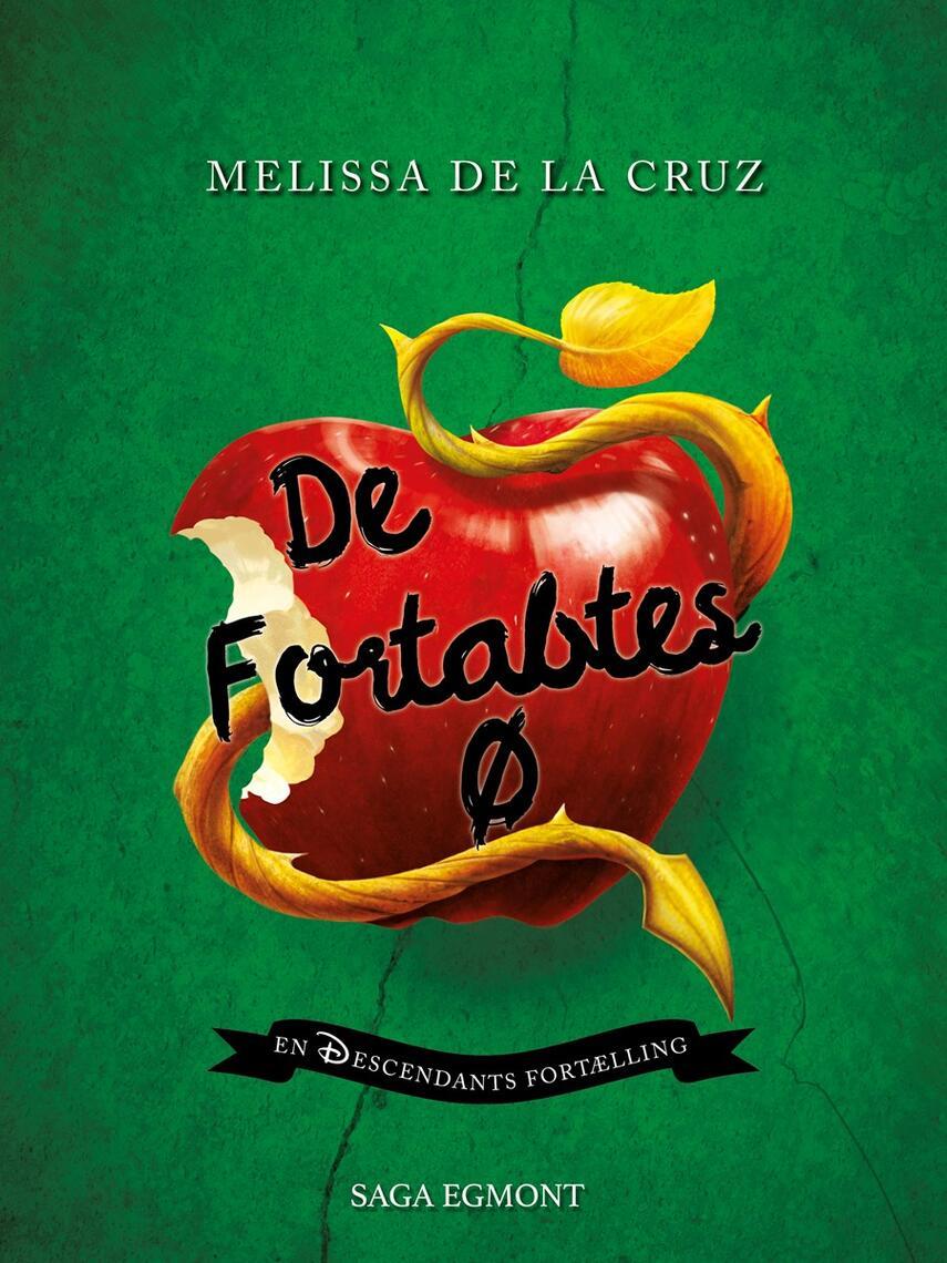 Melissa De la Cruz: De fortabtes Ø